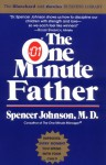 The One Minute Father (One Minute Series) - Spencer, M.D. Johnson, Candle Communications