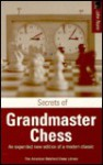 Secrets Of Grandmaster Chess (New American Batsford Chess Library) - John Nunn