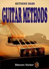 Extreme Bass Guitar Methods - Steven Victor