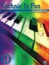 Technic Is Fun: Book One : Late Elementary (Hirschberg) - David Hirschberg
