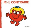 Madame Contraire - Roger Hargreaves, Evelyne Lallemand