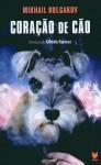 Coração de Cão - Mikhail Bulgakov