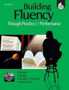 Building Fluency Through Practice and Performance, Grade 3 [With 2 CDs] - Timothy V. Rasinski, Lorraine Griffith