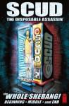 Scud: The Disposable Assassin - The Whole Shebang! - Rob Schrab, Mondy Carter, Dan Harmon