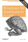 Windows XP Annoyances for Geeks: Tips, Secrets and Solutions - David A. Karp