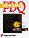 Spanish Pdq Quick Comprehensive Course: Learn To Speak, Understand, Read And Write Spanish With Linguaphone Language Programs (Linguaphone Pdq) - Michael Buckby