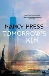 Tomorrow's Kin - Nancy Kress