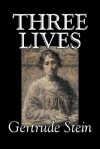 Three Lives - Gertrude Stein