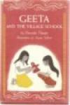 Geeta and the Village School - Parvathi Thampi, Ronni Solbert