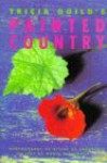 Tricia Guild's Painted Country - Tricia Guild, Nonie Niesewand