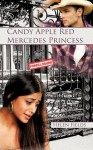 Candy Apple Red Mercedes Princess - Helen Fields