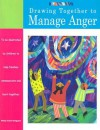 Drawing Together to Manage Anger - Marge Eaton Heegaard