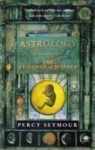 Astrology: The Evidence of Science - Percy Seymour, Charles Harvey