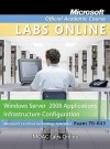 Moac Lab Online Stand-Alone to Accompany Moac 70-643: Windows Server 2008 Applications Infrastructure Configuration, Package - MOAC (Microsoft Official Academic Course