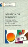 Intuition or Evidence?: Teachers and National Assessment of Seven Year Olds - Caroline V. Gipps, Bet McCallum, Shelley McAlister, Mararet Brown