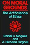 On Moral Grounds - Daniel C. Maguire, A. Nicholas Fargnoli