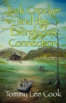 Jack Crocker and the Everglades Connection - Thomas Lee Cook