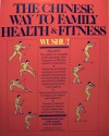 Wushu! The Chinese Way to Family Health & Fitness - The People's Sports Publishing House, Margot Fonteyn, Timothy Tung