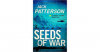 Seeds of War (A James Flynn Thriller) (Volume 4) - Jack Patterson