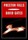 [ [ [ Preston Falls (Vintage Contemporaries (Paperback)) [ PRESTON FALLS (VINTAGE CONTEMPORARIES (PAPERBACK)) ] By Gates, David ( Author )Apr-06-1999 Paperback - David Gates