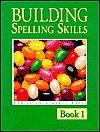 Building Spelling Skills 1 - Garry Moes, Michael McHugh