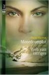 Moordcomplot / Web van intriges - Dana Marton, Nina Withaar