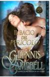 Il bacio del pericolo (Fuorilegge Medievali Vol. 1) - Glynnis Campbell