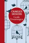 Charles Dickens: Große Erwartungen - Charles Dickens, Margit Meyer