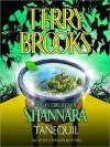 Tanequil (High Druid of Shannara Series #2) - Terry Brooks, Paul Boehmer