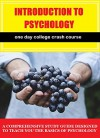 One Day College Crash Course: Introduction to Psychology - D Bailey