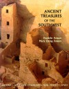 Ancient Treasures of the Southwest: A Guide to Archeological Sites and Museums in Arizona, Southern Colorado, New Mexico, and Utah - Franklin Folsom, Mary Elting Folsom