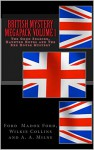 British Mystery Megapack Volume 1 - The Good Soldier, Haunted Hotel and The Red House Mystery (Illustrated) (British Mystery Megapacks) - Ford Madox Ford, Wilkie Collins, A. A. Milne