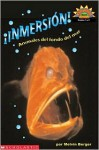 Dive! A Book About Sea Creatures (i Nmersion! Animales Del...) Level 3 - Melvin A. Berger