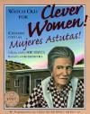 Watch Out for Clever Women/Cuidado Con Las Mujeres Astutas: Hispanic Folktales (School & Library Binding) - Joe Hayes, Vicki Trego Hill