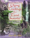 Qigong Teachings of a Taoist Immortal: The Eight Essential Exercises of Master Li Ching-yun - Stuart Alve Olson