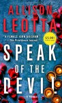 Speak of the Devil: A Novel (Anna Curtis Series) - Allison Leotta