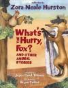 What's the Hurry, Fox?: And Other Animal Stories - Zora Neale Hurston, Joyce Carol Thomas, Bryan Collier