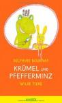 Krümel und Pfefferminz: Wilde Tiere - Delphine Bournay, Julia Süßbrich
