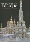 The Triumph Of The Baroque: Architecture In Europe, 1600 1750 - Henry A. Millon