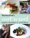 Surf-N-Turf - Martin Shanahan