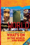Globe Trekker's World: What's On in the World . . . and When - Pilot Productions