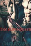 The Slave Queen (Sexy First Time Historical Group Menage) - Chera Zade