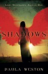 [ Shadows Weston, Paula ( Author ) ] { Hardcover } 2013 - Paula Weston