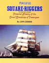 Pacific Square-Riggers - James A. Gibbs