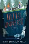 Hello, Universe - Erin Entrada Kelly