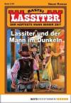 Lassiter - Folge 2154: Lassiter und der Mann im Dunkeln (German Edition) - Jack Slade