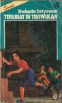 Terlibat di Trowulan - Dwianto Setyawan
