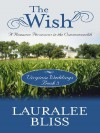 Virginia Weddings: The Wish (Inspirational Novella in Large Print) - Lauralee Bliss