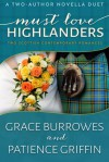 Must Love Highlanders - Grace Burrowes, Patience Griffin
