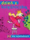 Dzień z księżniczką angielski dla najmłodszych - Jędrzejewska - Wróbel Roksana, Oklejak Marianna